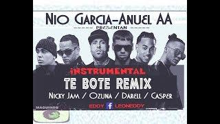 Te Bote Remix Confirmado - Nio Garcia fT Bad Bunny , Anuel AA , Ozuna ,NickyJam
