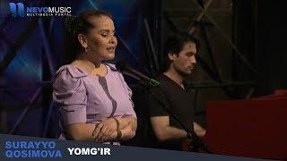 Surayyo Qosimova - Yomg