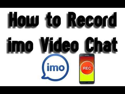 How to Record Imo Video Call