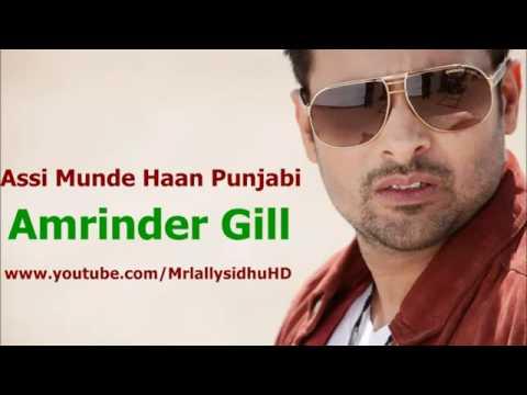 Amrinder Gill - Assi Munde Haan Punjabi (full Song) Taur Mittran di - YouTube.flv
