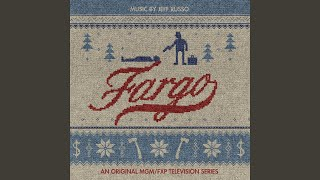 Bemidji, MN (Fargo Series Main Theme)