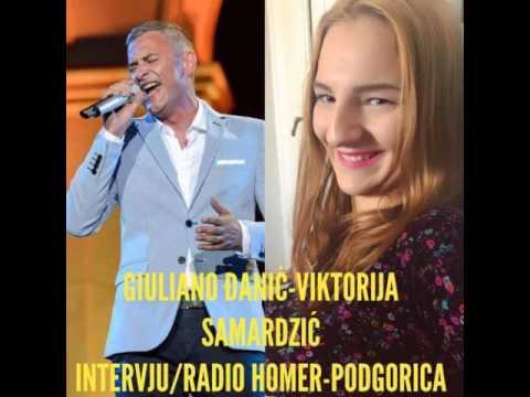 GIULIANO ĐANIĆ-VIKTORIJA SAMARDŽIĆ/INTERVJU RADIO HOMER-PODGORICA