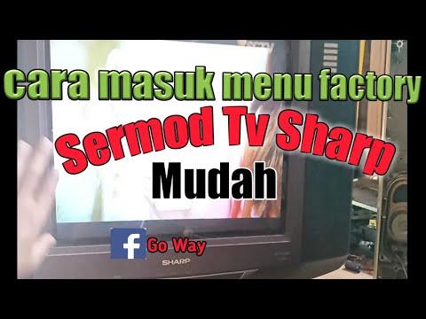 Cara Membuka Menu Factory Tv Sharp