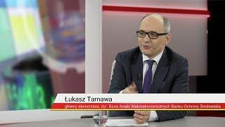 Stanisław Koczot rozmawiał z Łukaszem Tarnawą, głównym ekonomistą BOŚ Banku