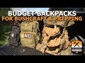 Budget Backpacks for Bushcraft and Prepping