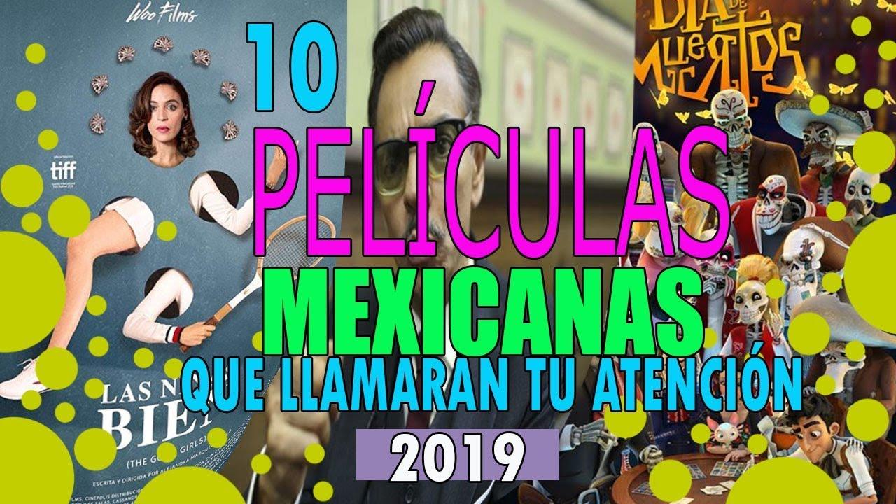 10 Películas Mexicanas Que Llamarán Tu Atención En 2019 Butacapop