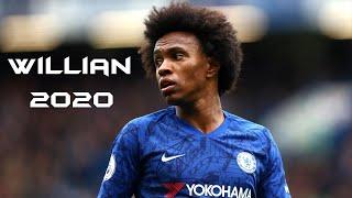 Willian - Skills, Assist & Goals 2019/2020