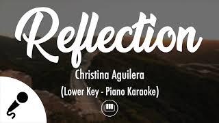 Reflection (2020) - Christina Aguilera (Lower Key - Piano Karaoke)