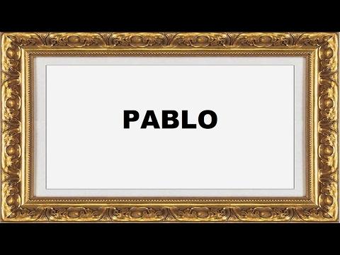 Pablo Significado e Origem do Nome