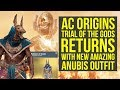 Assassin's Creed Origins Trial of the Gods RETURNS With AC Origins Anubis Outfit & More