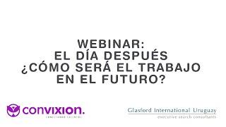 Webinar: El día después ¿Cómo será el trabajo en el futuro?