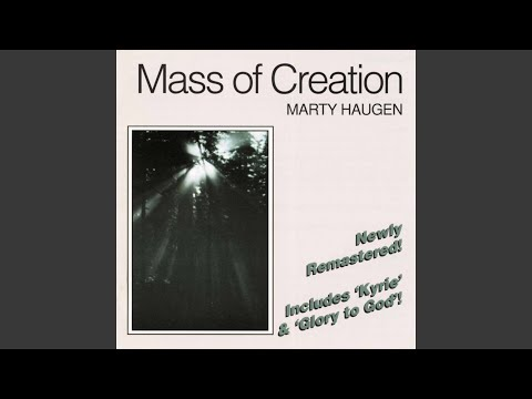 Mass of Creation: Glory to God
