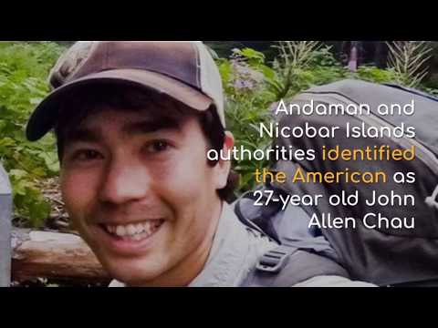 American Killed by Isolated Sentinelese Tribe Identified