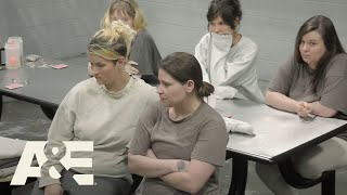 60 Days In: Narcoland: Real Talk with the Female Inmates | A&E