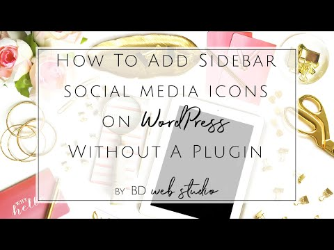 How to Install Social Media Icons on WordPress Blog Without