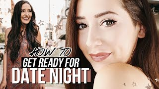 How To Get Ready For A Date! | MUST Know Tips!