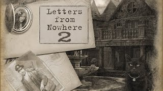 Letters from nowhere 2 - Gameplay #1 (ios, ipad) (RUS)