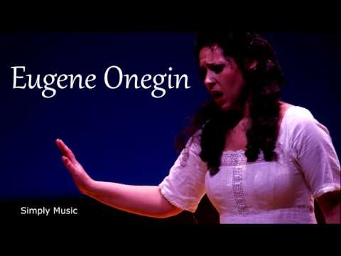 Opera Eugene Onegin [Pyotr Il'yich Tchaikovsky] Complete
