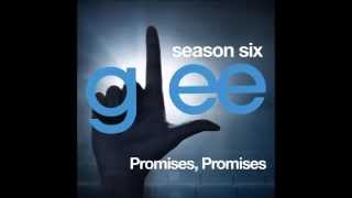 Glee - Promises Promises (DOWNLOAD MP3+LYRICS)