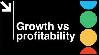 Startup CEO: Growth vs. Profitability