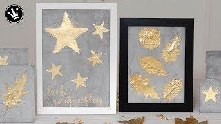 DIY - Weihnachtsdeko selber machen | Herbstdeko | Bild aus Betoneffektpaste, Mayagold, Blattmetall