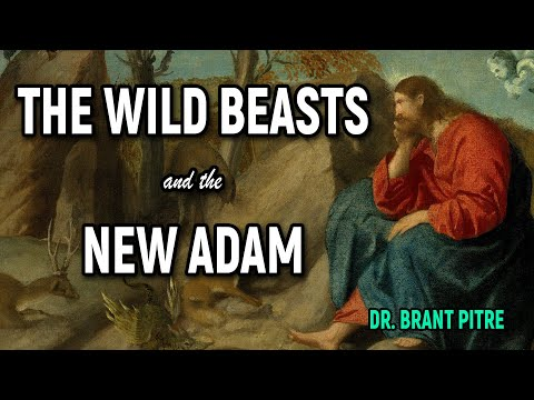 The Wild Beasts and the New Adam