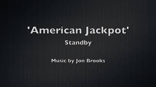 American Jackpot Standby 🎵 | Jon Brooks Music