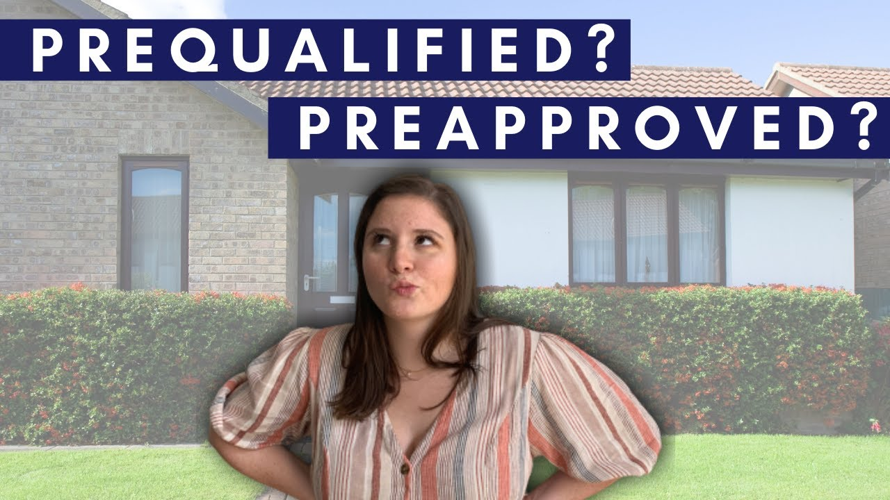 What Is The Difference Between Prequalified and Preapproved?