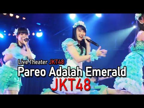 JKT48 - Pareo Adalah Emerald [Live Theater JKT48]