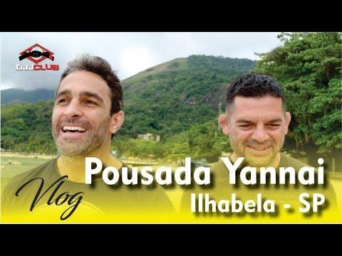 Vlog Ilhabela - Pousada Yannai - Jiu Jitsu - BJJCLUB