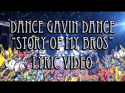 "Dance Gavin Dance ""Story Of My Bros"" Animated Lyric Video"