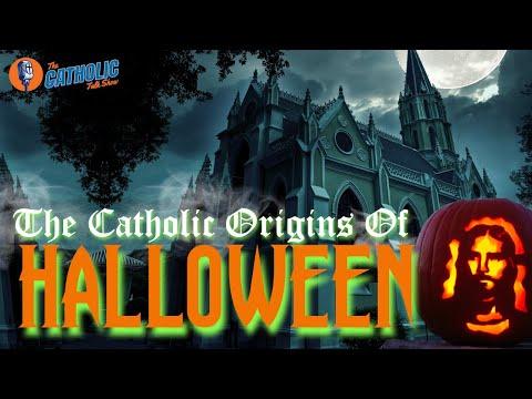 The Catholic Origins of Halloween | The Catholic Talk Show