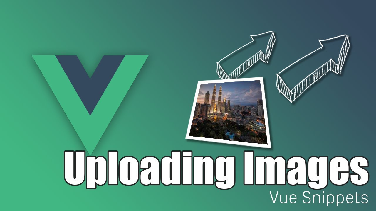 Vue Image Upload Made Easy
