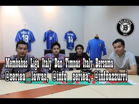 Membahas Liga Italy Dan Timnas Italy Bersama @seriea_lawas, @info_seriea, @infoazzurri Video Podcast