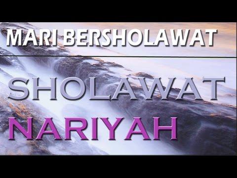Sholawat Nariyah Indah Lirik Dan Artinya Full