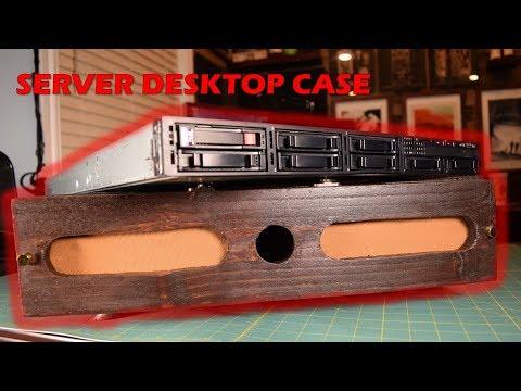 Building a Desktop Case for a Rackmount Server | Proof of Concept | Part 1