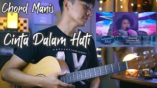Download Chord Manis - Cinta Dalam Hati - Ungu (Jemimah Idol Version) | Tutorial Gitar