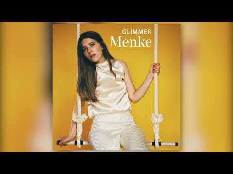 Menke - Glimmer (Official Audio) Mp3