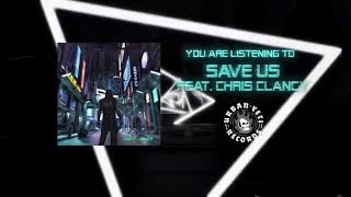 Andy James - Save Us (feat. Chris Clancy).mp3