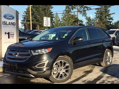 Ford Edge Dr Titanium Awd W Front Camera Heated Steering Wheel Review Island Ford