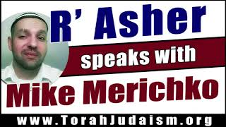 R' Asher speaks with Mike Merichko