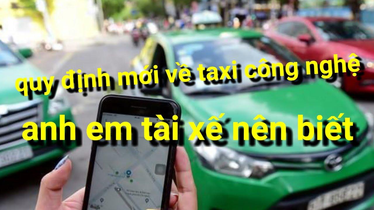 Những quy định mới về taxi công nghệ! Anh em tài xế nên biết