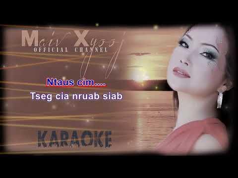 Instrumental Karaoke - Hlub Ib Zaug Nco Ib Sim with Lyrics by Maiv Xyooj (New Karaoke Version)