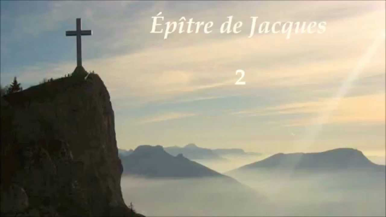 La Bible - Epitre de Jacques - La langue aussi est un feu ...