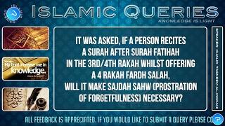 Q156 - Reciting surah after surah fatihah in 3rd/4th rakah of Fardh