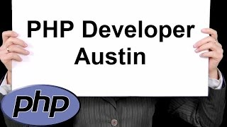 PHP Developer Austin 888-411-2221 - Professional PHP Development