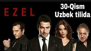 #Ezel #Turkkinolar  EZEL 30-QISM TURK SERIAL UZBEK TILIDA / ЕЗЕЛ 30-КИСМ ТУРК СЕРИАЛ УЗБЕК ТИЛИДА