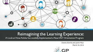 Reimagining the Learning Experience: A Look at How Adobe Implemented a VILT Orientation Program