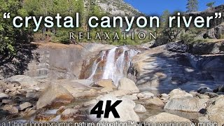 4K Nature + Music: Crystal Canyon River Relaxation 1 HR Healing Video King