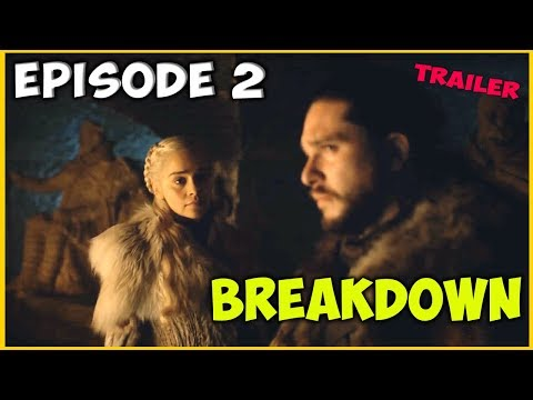 Game Of Thrones Season 8 Episode 2 Trailer Breakdown!